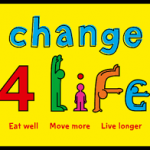 CHANGE FOR LIFE ACTIVITIES